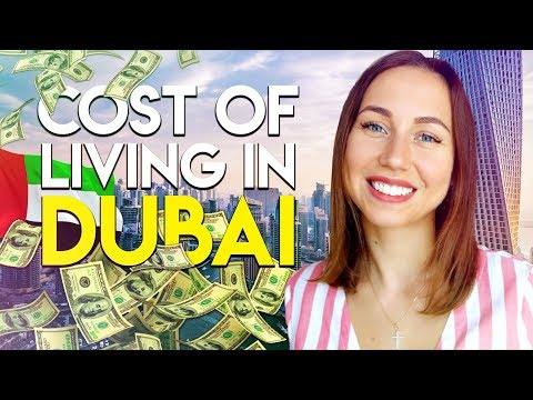 Cost of living in Dubai 2018. Moving to Dubai.