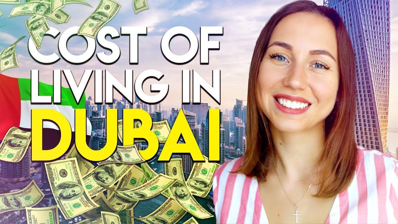 Cost of living in Dubai 2018  Moving to Dubai