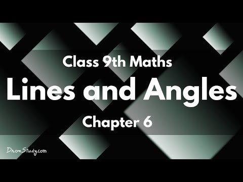 Lines and Angles : Class 9 IX Maths CBSE