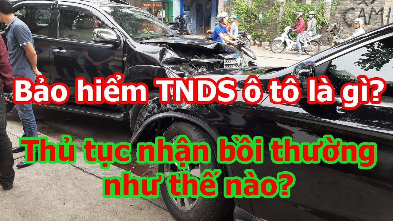Bảo hiểm bắt buộc TNDS ô tô là gì?