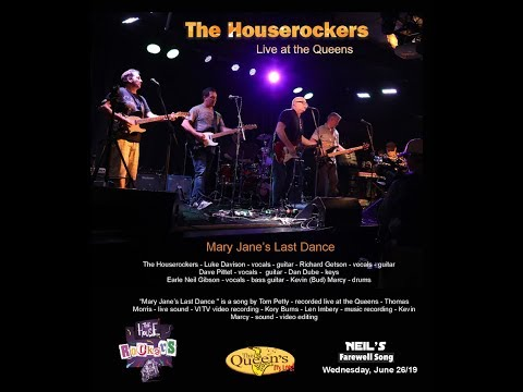 Mary Janes Last Dance - The Houserockers live at the Queens
