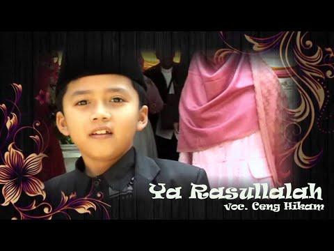ceng Hikam - Ya Rasullah [ HD ]