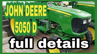 John deere 5050 D || full detail || specifications|| price || 50 hp