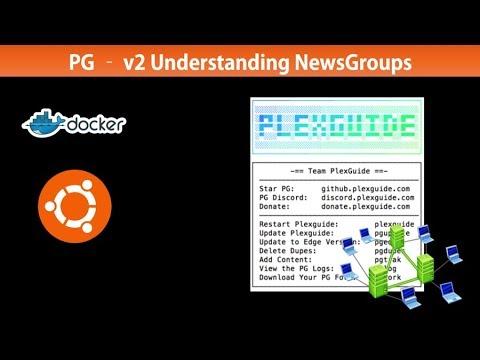 PlexGuide - V2 Understanding NewsGroups