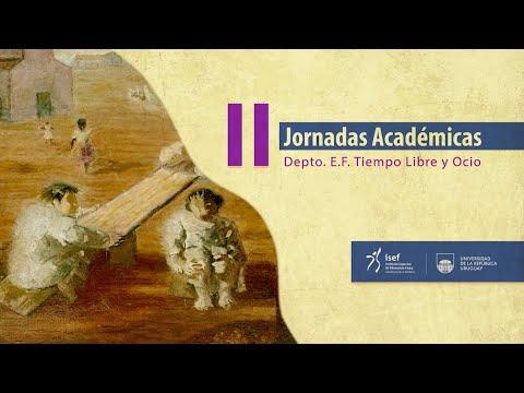 Conferencias II Jornadas Académicas Del Departamento De E.F, Tiempo Libre Y Ocio.