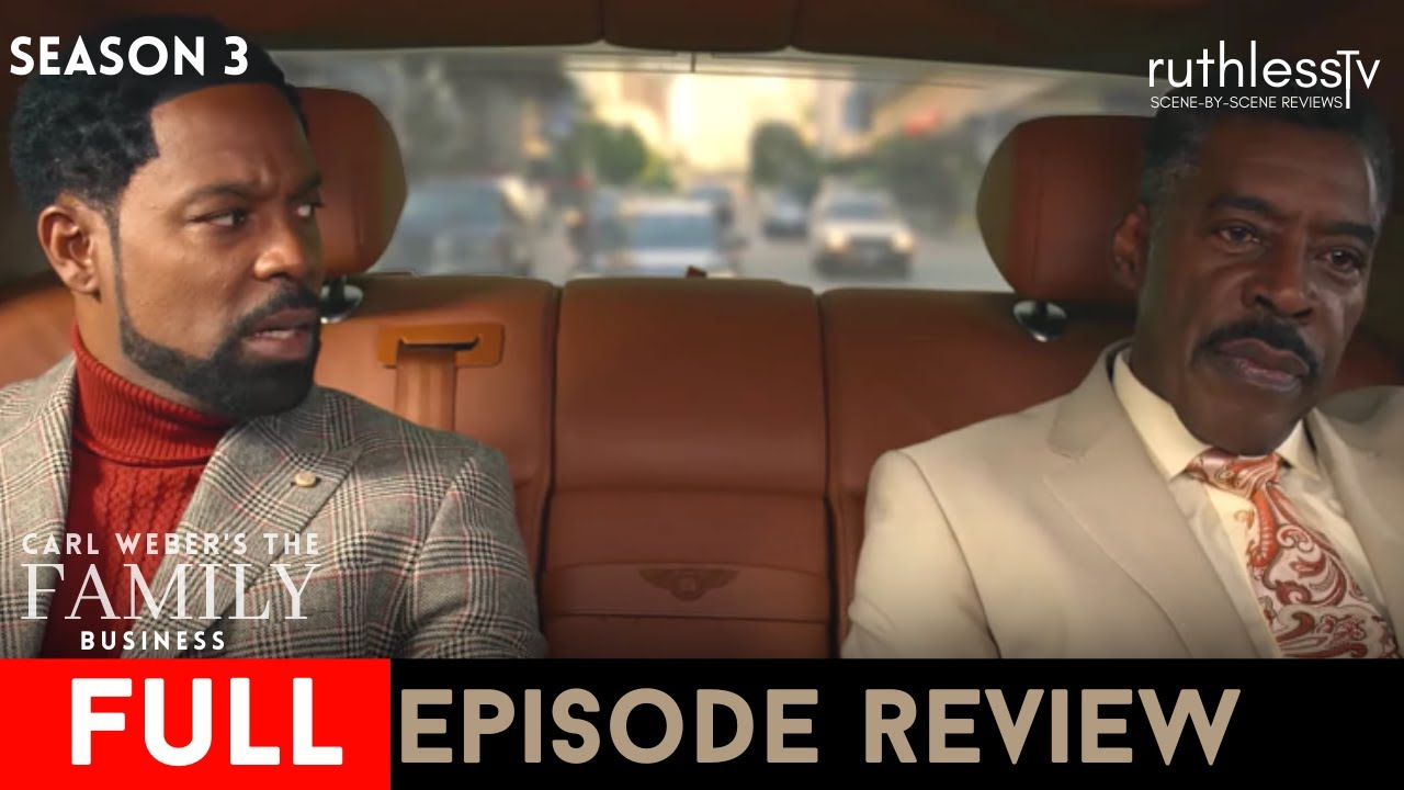 Download Carl Weber's The Family Business| Season 3 Full Episode 1| Review and Recap