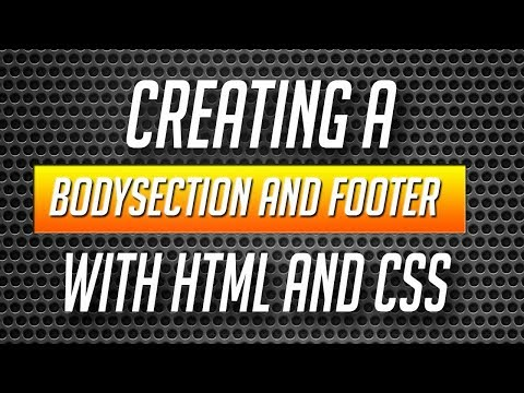 Creating a bodysection and footer in html and css - HTML/CSS Tutorials in Hindi Part #3