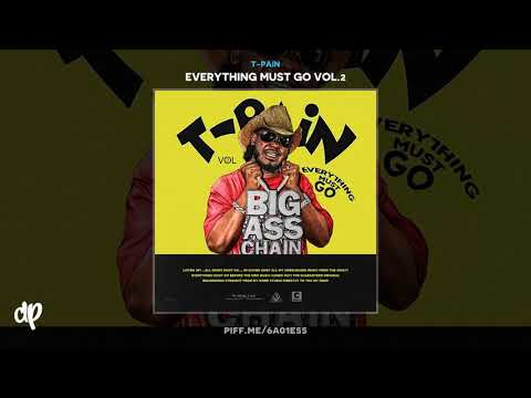 T-Pain - So Much Better [Everything Must Go Vol. 2] Mp3