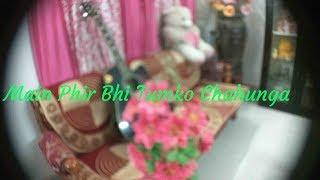 Phir Bhi Tumko Chahunga, Half Girl Friend