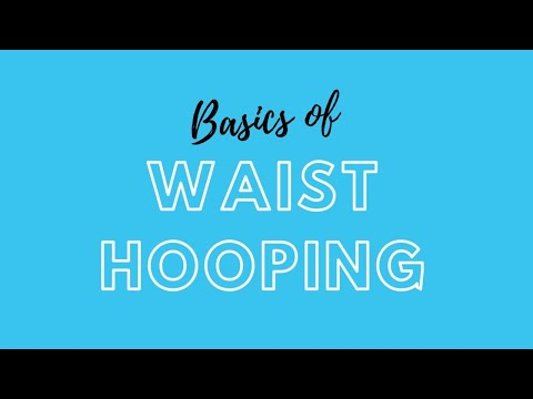Waist Hooping Tutorial