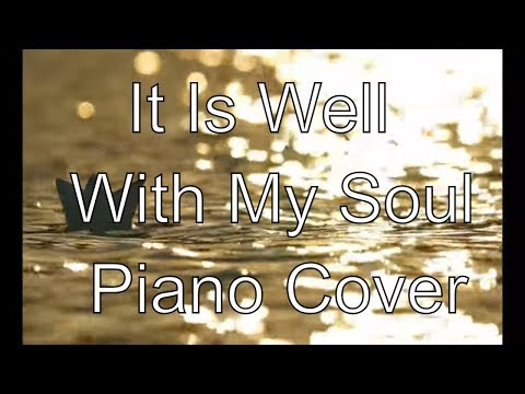 It is Well Hymn Piano | It is Well With My Soul Instrumental Music | Classic Chr