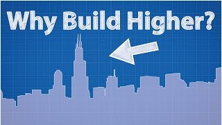 Why Build Higher