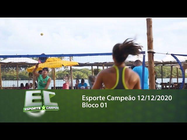 Esporte Campeão 12/12/2020 - Bloco 01