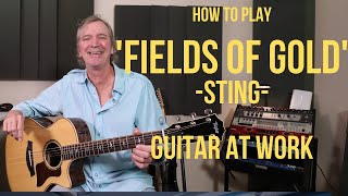 How to play 'Fields Of Gold' by Sting