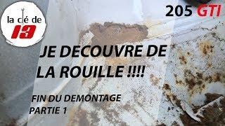 JE DECOUVRE DE LA ROUILLE SUR LA 205 GTI !!! FIN DU DEMONTAGE PARTIE 1