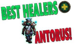 7.3.5 BEST HEALER CLASS (ANTORUS) | Top Healer Rankings & Tier 21 Ranked | World of Warcraft: Legion