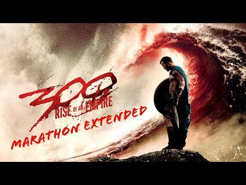 300 Rise Of An Empire OST: Marathon Extended