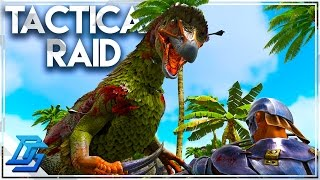 TACTICS & I MESS UP RAID  - Ark: Survival Evolved - Part 11- Thieves Island