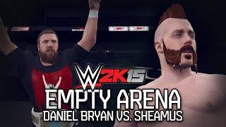 WWE 2K15 PC: Empty Arena Match! Sheamus vs Daniel Bryan (WWE 2K15 PC Mods)
