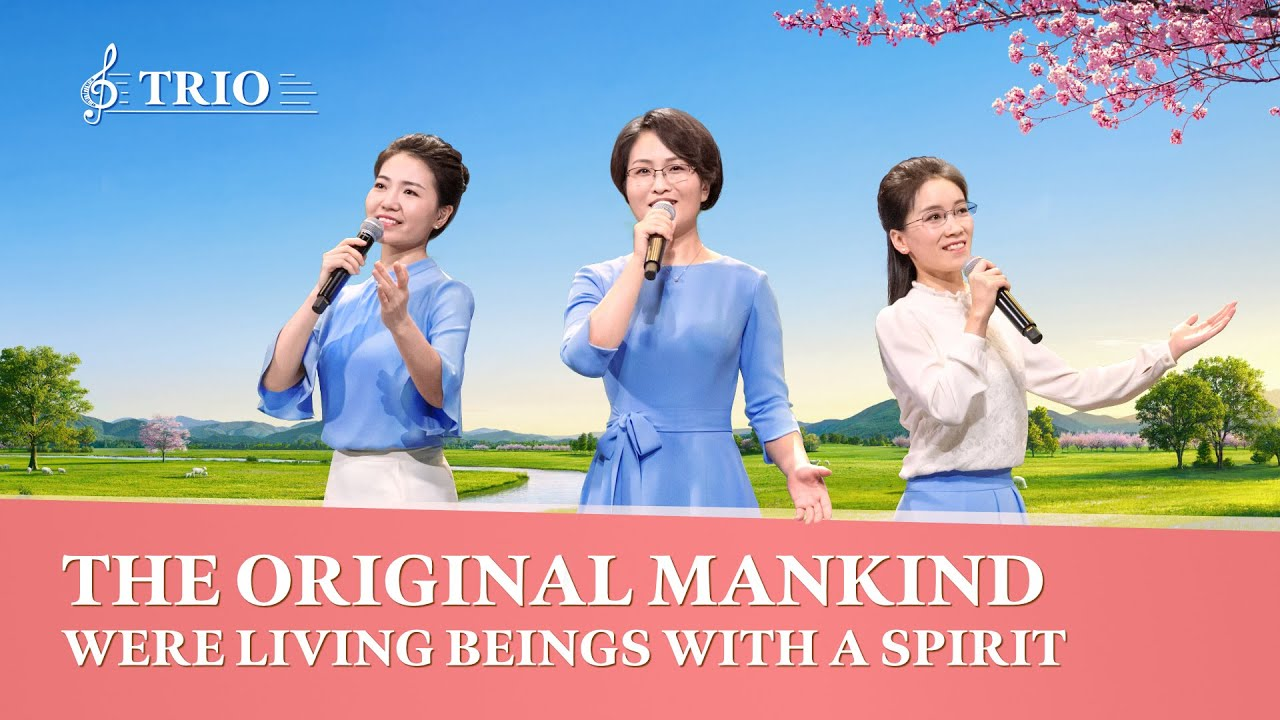 """Christian Song  """"The Original Mankind Were Living Beings With a Spirit"""""""