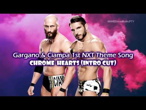 Gargano & Ciampa 1st WWE NXT Theme Song - Chrome Hearts (Intro Cut)