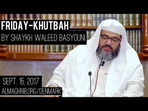 What can WE learn from our children? - Inspiring Khutbah - Sh. Waleed Basyouni