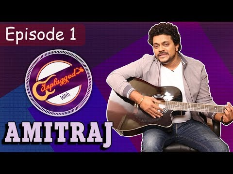 Unplugged With Amitraj | Duniyadari, Deva Ek Atrangee | Season 1 Episode 1 | Unplugged Marathi Song