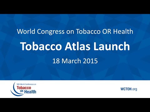 WCTOH2015 Tobacco Atlas Launch