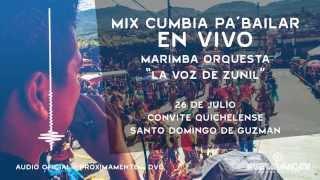 Mix Cumbia Pa´ Bailar En Vivo / La Voz de Zunil / Convite Quiche Mixco (Preview Audio Oficial) 2015