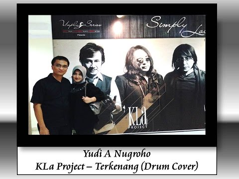 ★★★ Terkenang - KLa Project (Drum Cover) :: with Lyrics ::