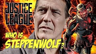 Justice League - Who is Steppenwolf?