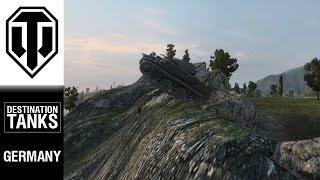 DESTINATION TANKS! Germany! - World of Tanks PC