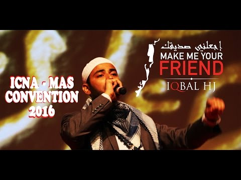 ICNA Convention 2016 | Make Me Your Friend...