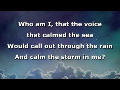 Who Am I? Instrumental with lyrics (Casting Crowns)