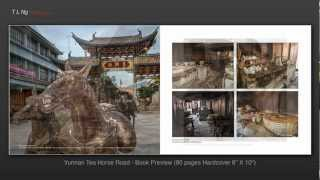 "Yunnan Tea Horse Road Book Preview (Hardcover 80 pages 8""X10"")"