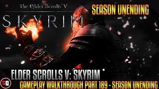 Elder Scrolls V: Skyrim Gameplay Walkthrough Part 189 - Season Unending