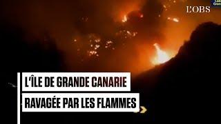 L'île de Grande Canarie touchée par un violent incendie