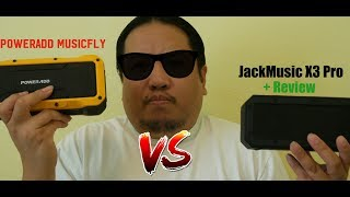 My review of the JackMusic X3Pro Waterproof Speaker VS The Poweradd Musicfly Speaker