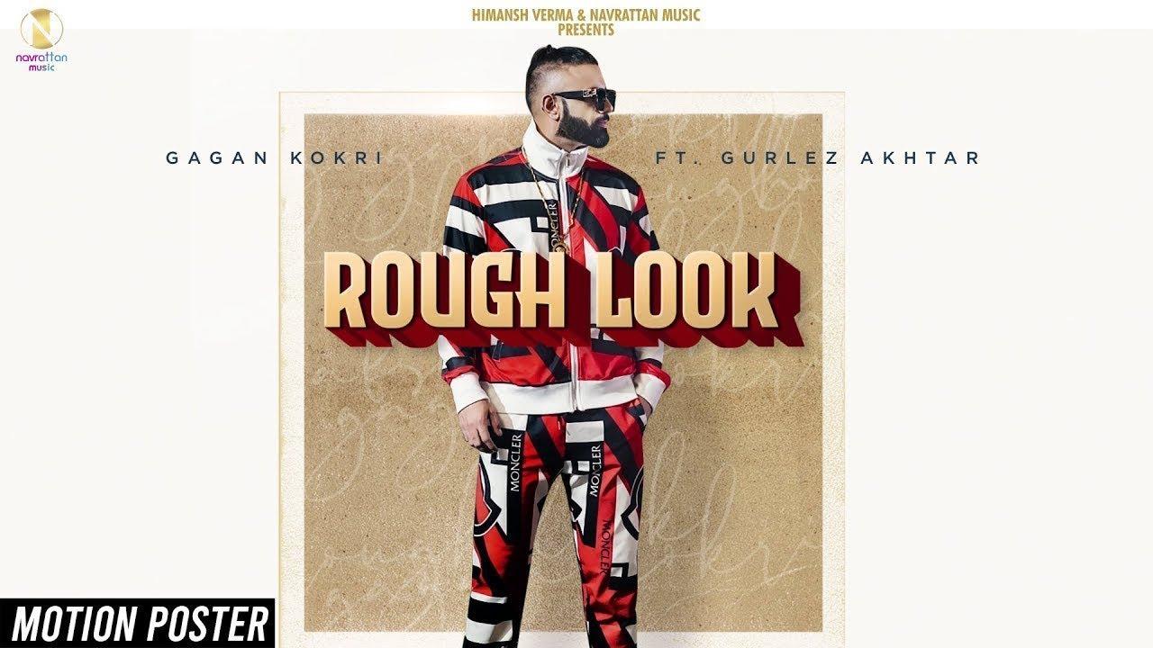 Rough Look - Gagan Kokri ft. Gurlez Akhtar   Motion Poster   Himansh Verma   Navrattan Music