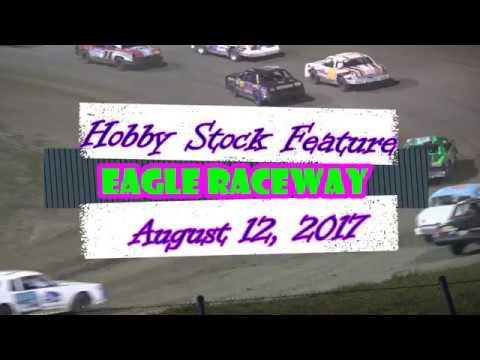 8/12/2017 Eagle Raceway Hobby Stock Feature