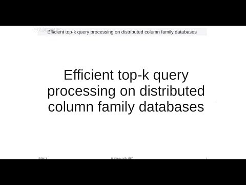 Efficient top-k query processing on distributed column family databases: by Rui Vieira