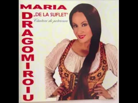 MARIA DRAGOMIROIU - OMUL PANA CAND SE AJUNGE