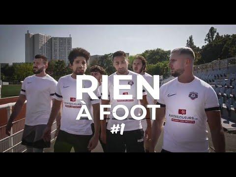 RIEN À FOOT #1 - Début de saison