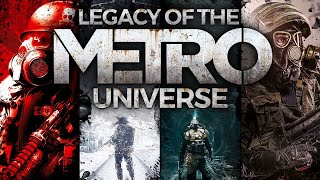 The Legacy of the Metro Universe