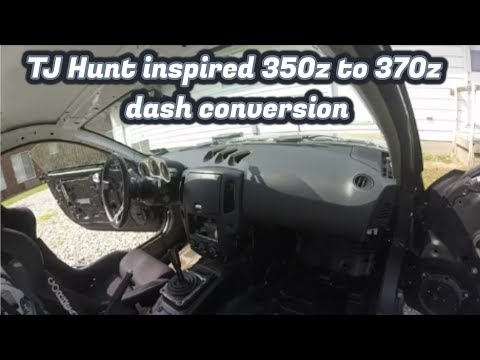 350z To 370z Dash Conversion (Part One)