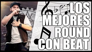 LOS MEJORES ROUNDS ESCRITAS CON BEAT | #1