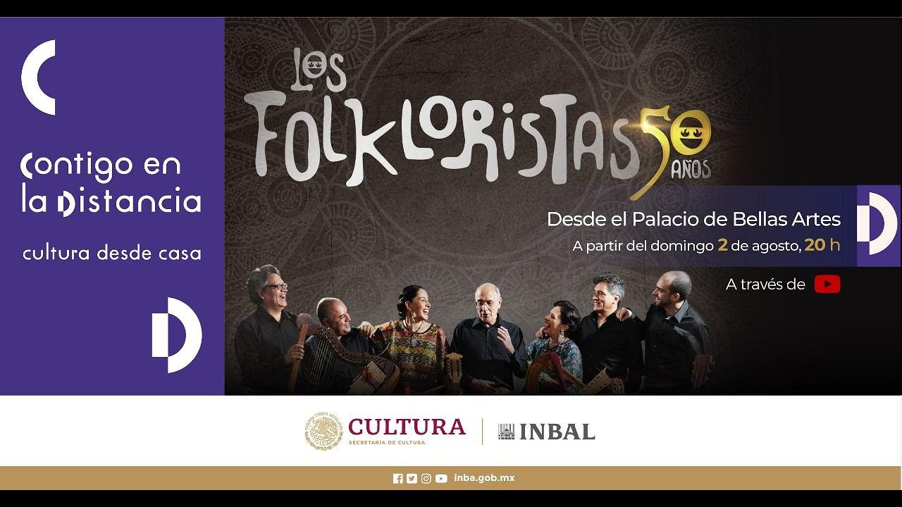 Los Folkloristas, 50 aniversario / Palacio de Bellas Artes / México