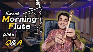 Learn Morning flute/krishna flute with QA