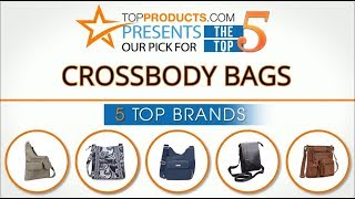 Best Crossbody bag Reviews 2017 – How to Choose the Best Crossbody bag