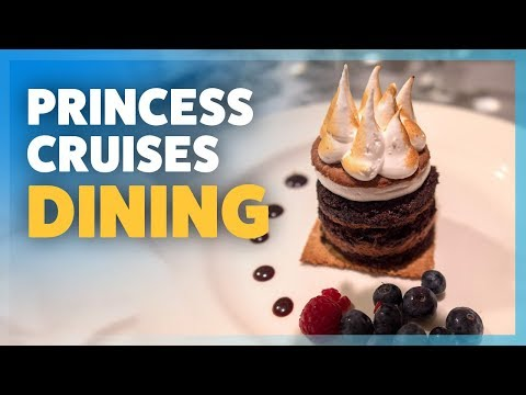 THE ULTIMATE GUIDE To Dining On Princess Cruises